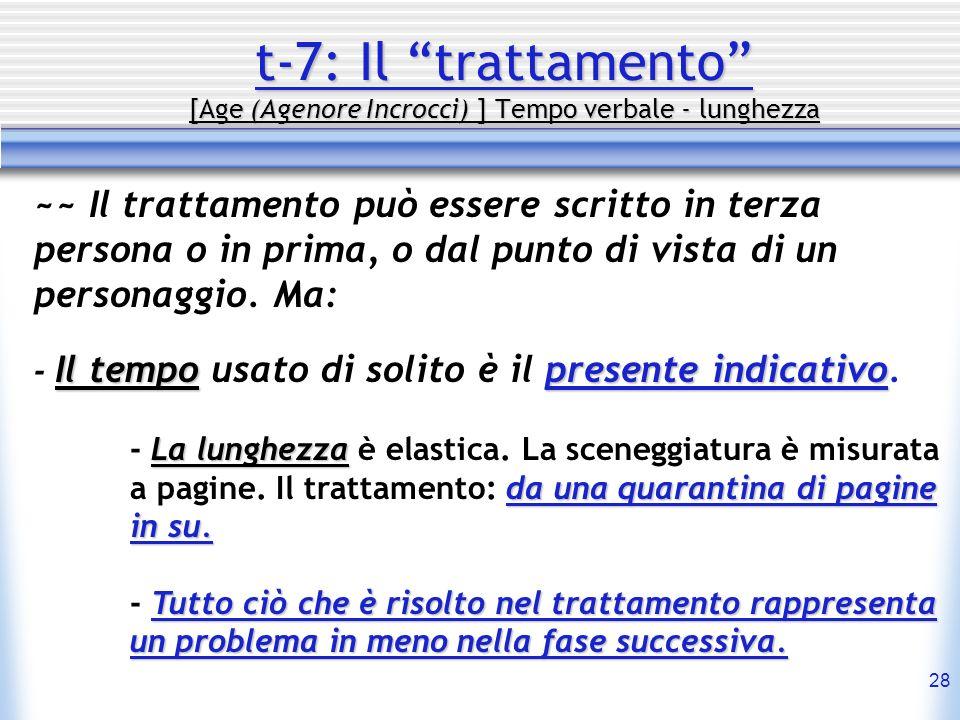 t-7: Il trattamento [Age (Agenore Incrocci) ] Tempo verbale - lunghezza
